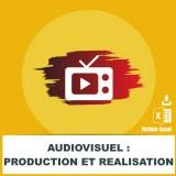 Audiovisuel : production et réalisation